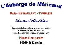 L'Auberge de Mérigaud 24360 Saint Estèphe - 05 53 56 88 99