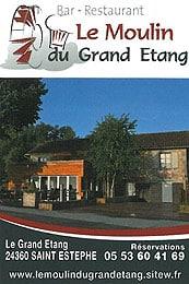 Bar Restaurant Le Moulin du grand étang 24360 Saint Estèphe - 05 53 60 41 69