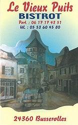 Le Vieux puits 24360 Busserolles - 05 53 60 45 80