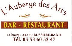 Auberge des Arts 24360 Bussière Badil - 05 53 60 52 47