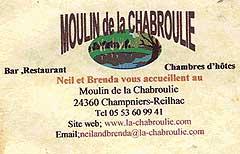 Moulin de La Chabroulie 24360 Champniers Reilhac - 05 53 60 99 41