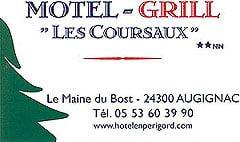 Motel-Grill Les Coursaux 24300 Augignac - 05 53 60 39 90